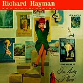 Far Away Places by Richard Hayman