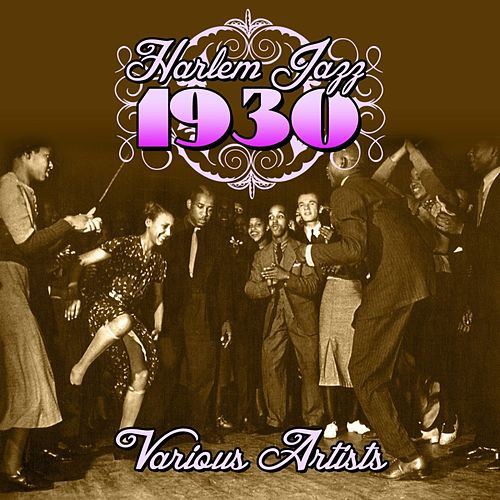 Harlem Jazz 1930 by Various Artists