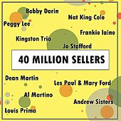 40 Million Sellers by Various Artists