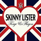 Forge & Flagon by Skinny Lister
