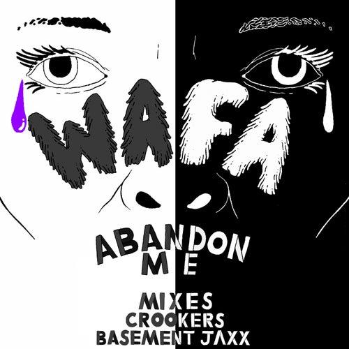 Abandon Me by Wafa