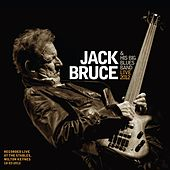 Jack Bruce & His Big Blues Band - Live 2012 by Jack Bruce