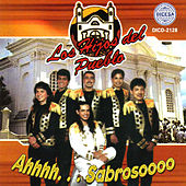 Ahhhh...Sabrosoooo by Los Hijos Del Pueblo