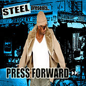 Press Forward by Steel