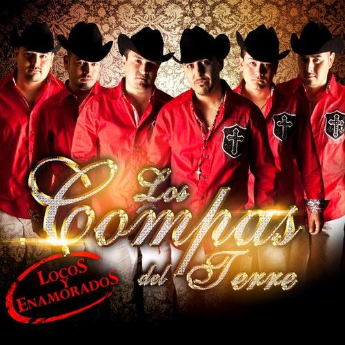 Locos y Enamorados by Los Compas del Terre