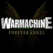 Forever Angel - Single by Warmachine