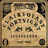 Clairvoyant Fortnight by Knifeworld