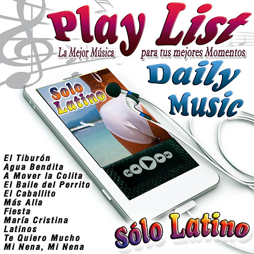 Play List Sólo Latino by Various Artists