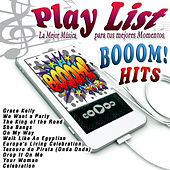 Play List Booom Hits! by Various Artists