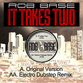 It Takes Two (Electro Dubstep Remix) by Rob Base and DJ E-Z Rock