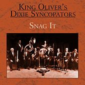 Snag It by King Oliver's Creole Jazz Band