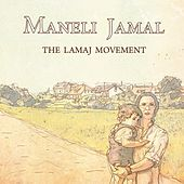 The Lamaj Movement by Maneli Jamal