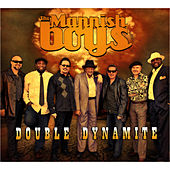 Double Dynamite by The Mannish Boys