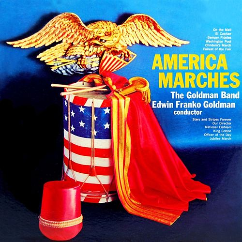 America Marches by The Goldman Band