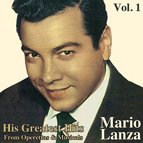 His Greatest Hits From Operettas And Musicals, Vol. I by Mario Lanza