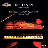 Beethoven: Sonatas - Pathétique, Moonlight & Appassionata by Ronald Smith
