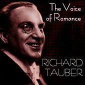 The Voice Of Romance by Richard Tauber