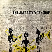 Jazz City Workshop by The Jazz City Workshop