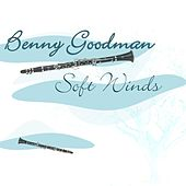 Soft Winds by Benny Goodman