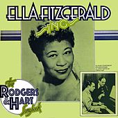 Ella Fitzgerald Sings The Rodgers And Hart Songbook by Ella Fitzgerald
