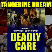 Deadly Care - Original Soundtrack Recording by Tangerine Dream
