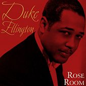 Rose Room by Duke Ellington