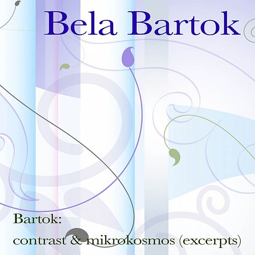 Bartók: contrast & mikrokosmos (excerpts) by Benny Goodman