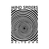 Meltdown by Mind Spiders