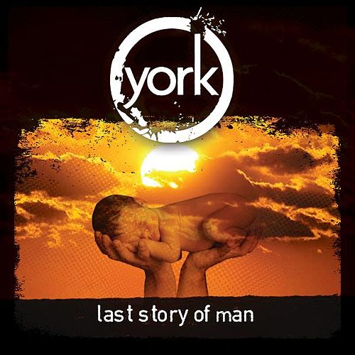 Last Story of Man by York