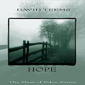 The Myst of Eden Series: Hope by David Teems
