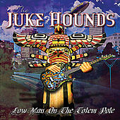 Low Man On the Totem Pole by Jukehounds