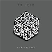 Consequence by The Holdup