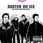 Guster On Ice - Live From Portland, Maine by Guster