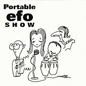 Portable E.F.O. Show by Eddie from Ohio
