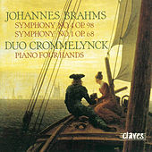 Brahms: Symphony  No. 4 & No. 1 (Original Versions for Piano Four Hands) by Duo Crommelynck
