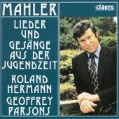Mahler: Lieder und Gesänge aus der Jugendzeit by Geoffrey Parsons