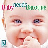 Baby Needs Baroque by Various Artists