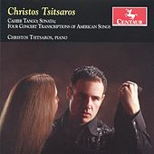 Tsitsaros: Cahier Tango - Sonata - Four Concert Transcriptions of American Songs by Christos Tsitsaros
