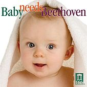 Baby Needs Beethoven by Various Artists