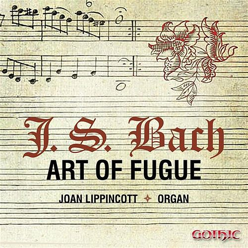 Bach: Art of the Fugue by Joan Lippincott