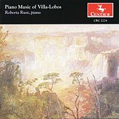 Villa-Lobos: Piano Music by Roberta Rust