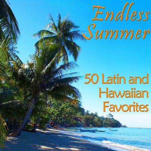 Endless Summer: 50 Hawaiian and Latin Favorites by Various Artists