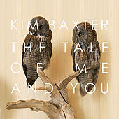 The Tale of Me and You by Kim Baxter