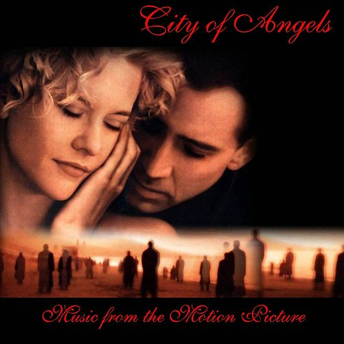 City of Angels - Music from the Motion Picture by Hollywood Symphony Orchestra