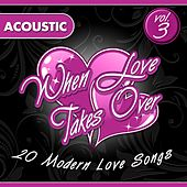 When Love Takes Over, Vol. 3 (Acoustic Version) by Audio Groove