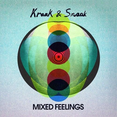 Mixed Feelings by Kraak & Smaak