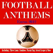 Football Anthems 2012 Poland & Ukraine by Various Artists