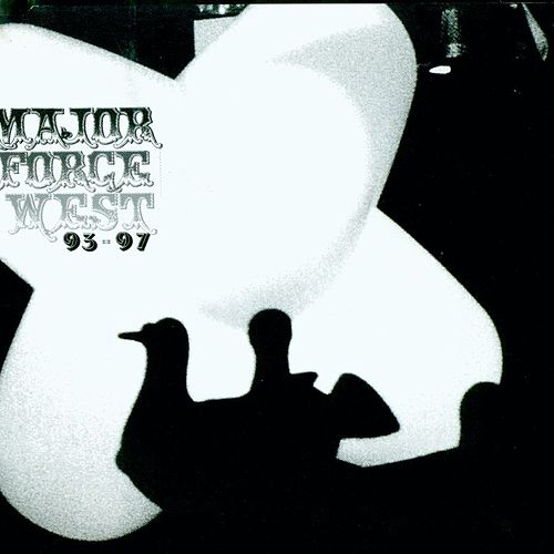 Major Force West: 1993-1997 by Major Force