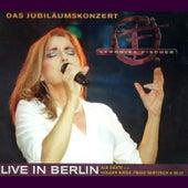 Das Jubiläumskonzert - Live in Berlin by Veronika Fischer