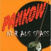 Nur aus Spass by Pankow